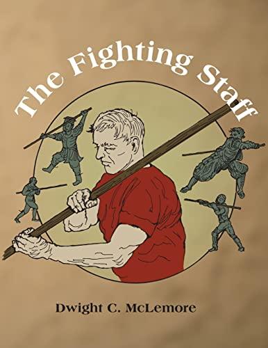 9781983439162: The Fighting Staff