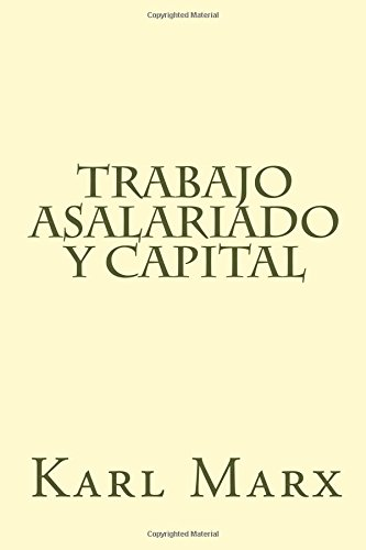 9781983452277: Trabajo Asalariado y Capital (Spanish Edition)