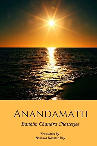 Anandamath (Dawn Over India): Chattopadhyay, Bankim Chandra