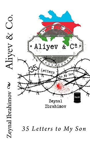 9781983480676: Aliyev & Co.: 35 Letters to My Son