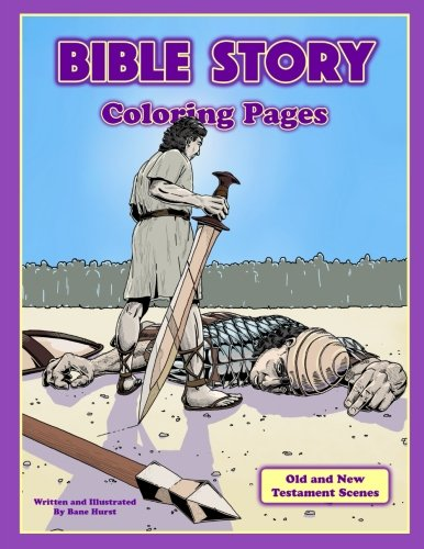 Bible Story Coloring Pages: Action Scenes From the Old and New Testament: Mr. Ashley Bane Hurst