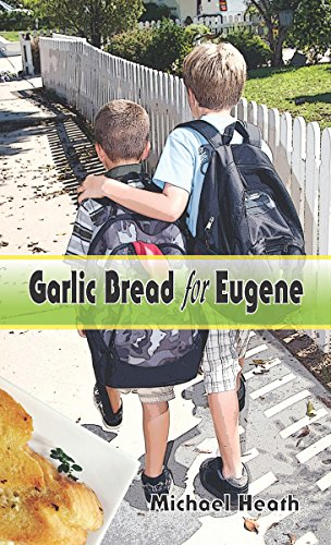 9781983501241: Garlic Bread for Eugene