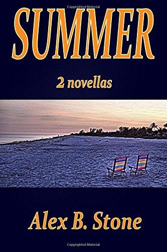 Summer: 2 Novellas: Stone, Alex B.