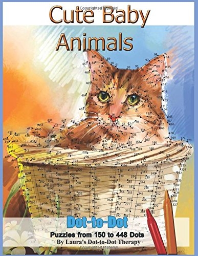 9781983509285: Cute Baby Animals - Dot-to-Dot Puzzles from 150-448 Dots: Volume 3 (Fun Dot to Dot for Adults)