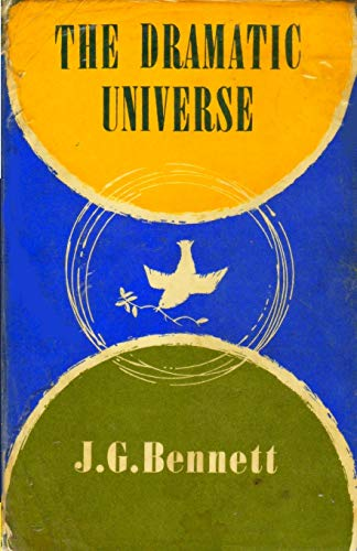 9781983509780: The Dramatic Universe: Volume 1: The Foundations of Natural Philosophy: Volume 4 (The Collected Works of J.G. Bennett)