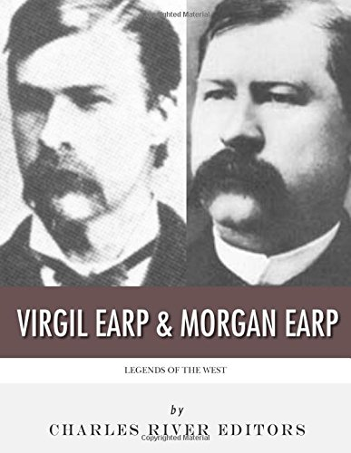 9781983545030: Legends of the West: Virgil Earp and Morgan Earp