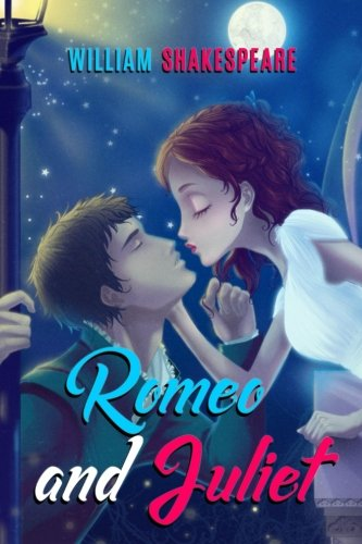Romeo and Juliet: The Tragedy of Romeo: Shakespeare, William