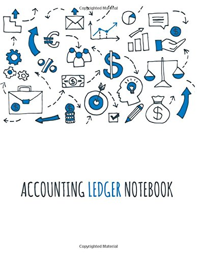 Accounting Ledger Notebook: Accounts Journal : General: accounting books