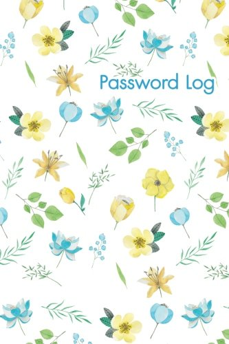 Password Log: Internet Address And Password Logbook, Credit Card Account Information, Software ...
