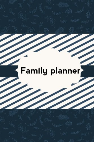 Family Planner: Meal Planner Notebook, Manager Daily: Tucker, Kate