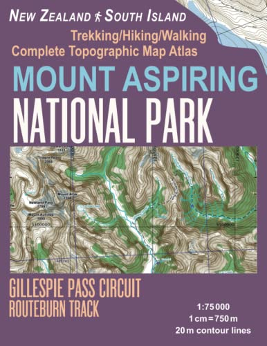 Mount Aspiring National Park Trekking/Hiking/Walking Complete Topographic: Mazitto, Sergio