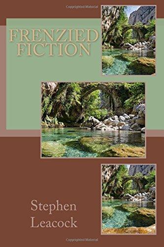 Frenzied Fiction: Leacock, Stephen