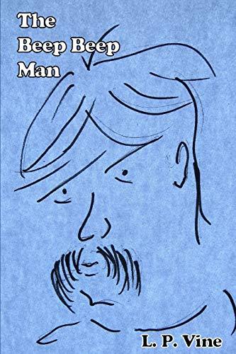 The Beep Beep Man: L.P. Vine