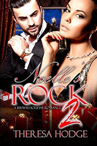 9781983899225: Noelle's Rock: A BWWM Holiday Romance 2 (Noelle's Rock A BWWM Christmas Romance) (Volume 2)