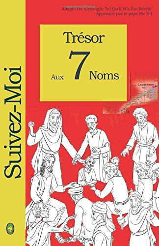 9781983940576: Trésor Aux 7 Noms (Suivez-Moi) (Volume 1) (French Edition)