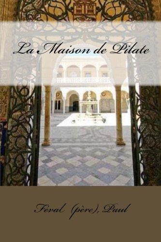 9781983974564: La Maison de Pilate (French Edition)