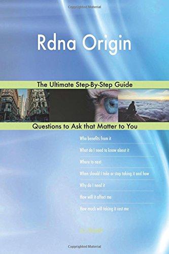 Rdna Origin; The Ultimate Step-By-Step Guide: Blokdijk, G. J.
