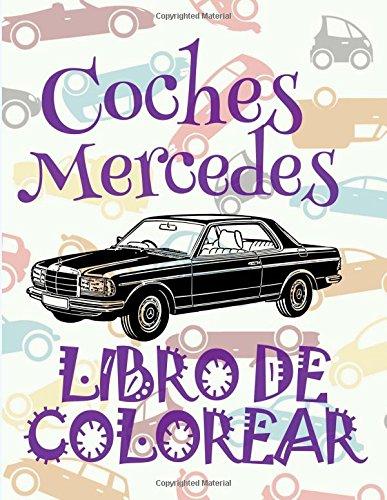Coches Mercedes ? Libro de Colorear Carros: Kids Creative Spain
