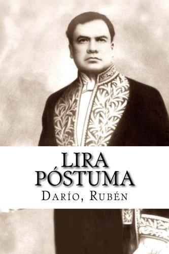 Lira postuma (Paperback): Darío Rubén
