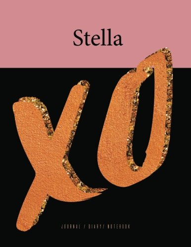 Stella Xo Journal Diary Notebook: Trendy Fashion: Mango House Publishing