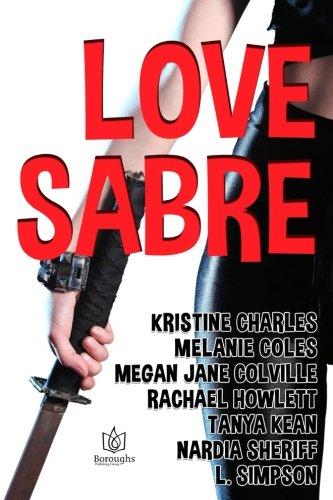 Love Sabre: Charles, Kristine; Coles,