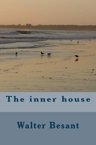 The inner house: Walter Besant