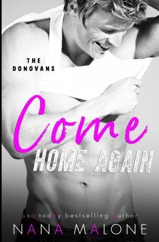 9781984169228: Come Home Again (The Donovans) (Volume 1)
