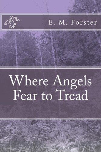 9781984182944: Where Angels Fear to Tread