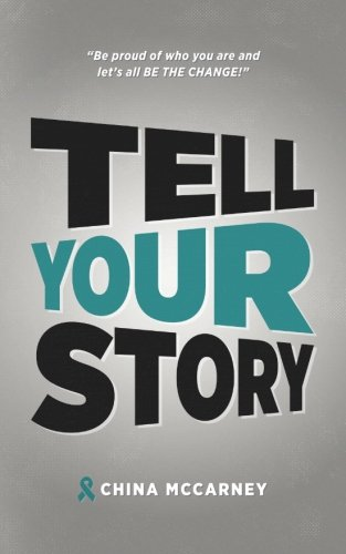 Tell Your Story: China McCarney