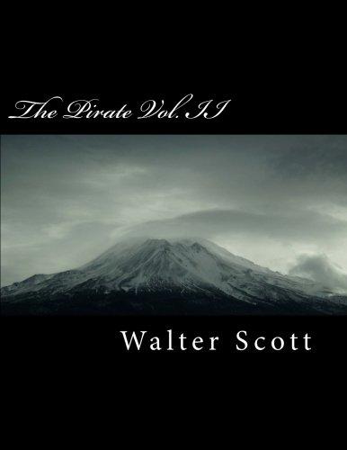 The Pirate Vol. II (Paperback): Sir Walter Scott