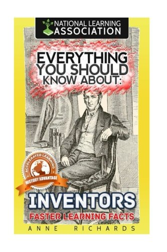 Everything You Should Know about Inventors (Paperback): Anne Richards