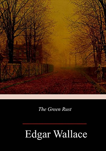 9781984224057: The Green Rust