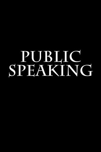 Public Speaking: Notebook, 150 Lined Pages, Softcover,: Wild Pages Press
