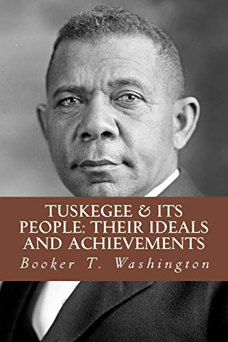 9781984383358: Tuskegee & Its People: Their Ideals and Achievements