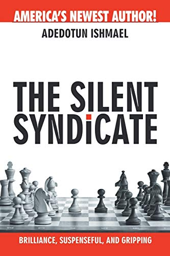 THE SILENT SYNDICATE: Ishmael, Adedotun