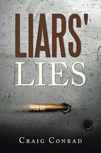 Liars' Lies (Paperback): Craig Conrad