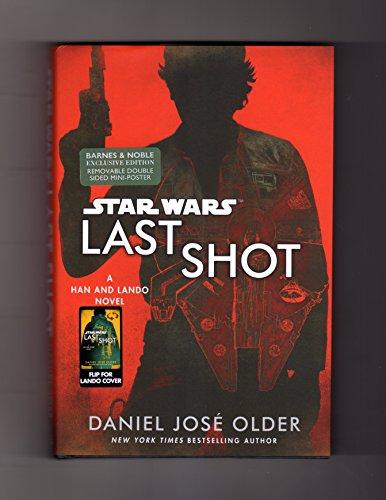 Last Shot (Star Wars): B&N / Del: Daniel Josà Older