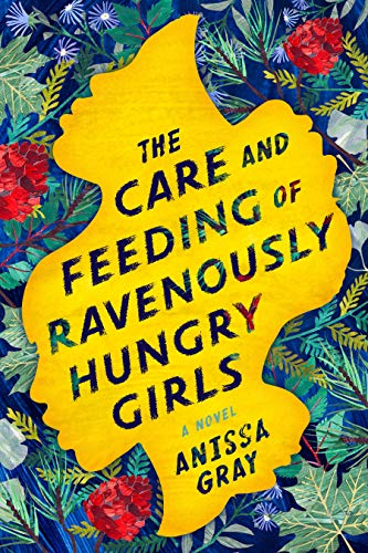 9781984802439: Care and Feeding of Ravenously Hungry Girls, The