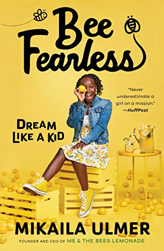Book Cover: Bee Fearless: Dream Like a Kid