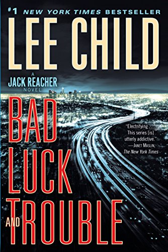9781984818959: Bad Luck and Trouble: A Jack Reacher Novel