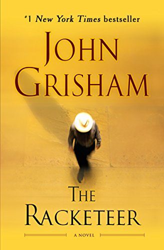 9781984819017: The Racketeer: A Novel
