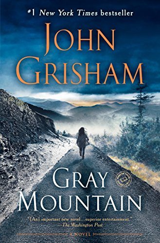 9781984819024: Gray Mountain: A Novel