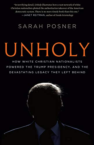9781984820440: Unholy: Why White Evangelicals Worship at the Altar of Donald Trump