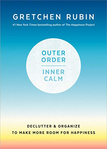 Book Cover: Outer Order, Inner Calm: Declutter and Organize to Make More Room for Happiness