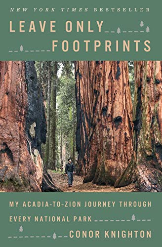 Book Cover: Leave Only Footprints: My Acadia-To-Zion Journey Through Every National Park