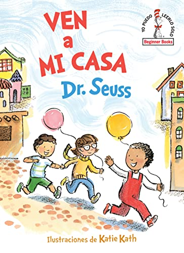 9781984831057: Ven a mi casa (Come Over to My House Spanish Edition) (Beginner Books(R))