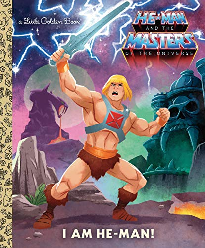 9781984850331: I Am He-Man! (He-Man and the Masters of the Universe: Little Golden Books)