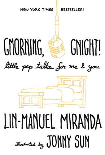 9781984854278: Gmorning, Gnight!: Little Pep Talks for Me & You