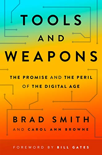 9781984879226: Tools and Weapons: The Promise and the Peril of the Digital Age