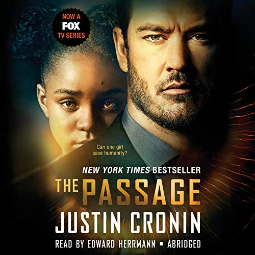 The Passage (TV Tie-in Edition): A Novel: Cronin, Justin